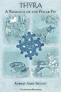 Thyra: A Romance of the Polar Pit