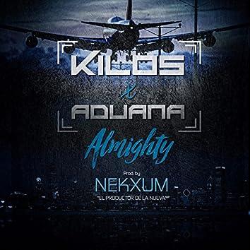 Kilos x Aduana (feat. Almighty) [Studio Version]