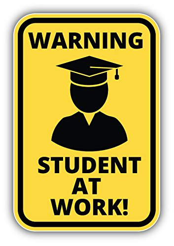 Student At Work Warning Sign Art Decor Vinyl Sticker Pegatina 8 x 12 cm