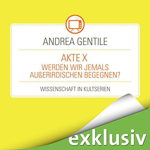 AkteX - Werden wir jemals Außerirdischen begegnen? Titelbild