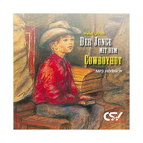Der Junge mit Cowboyhut: (MP3-Hörbuch)