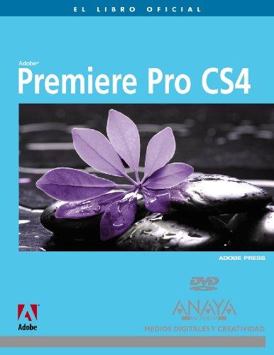 Premiere Pro CS4 (Medios Digitales Y Creatividad)
