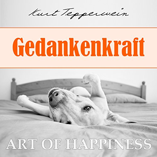 Gedankenkraft (Art of Happiness) Titelbild