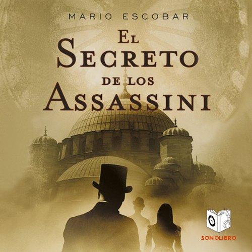 El Secreto de los Assassini [The Secret of the Assassini] cover art