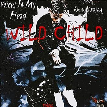 WILD CHILD TO BE EXACT