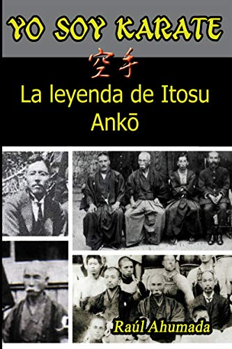 Yo soy Karate: La leyenda de Itosu Anko