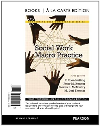 Social Work Macro Practice, Books a la Carte Edition (5th Edition) by F. Ellen Netting (2011-08-04)