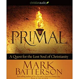 Primal: A Quest for the Lost Soul of Christianity cover art