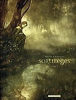 Sortilèges - Cycle 1 - tome 1 - Livre 1 de Dufaux Jean