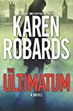 The Ultimatum (The Guardian Book 1) (The Guardian, 1)