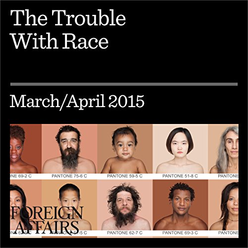 The Trouble With Race audiobook cover art