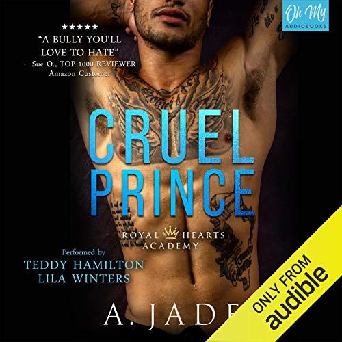 Cruel Prince: Royal Hearts Academy, Book 1