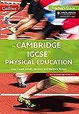 Cambridge IGCSE® Physical Education: Teacher Guide (Cambridge International Examinations)