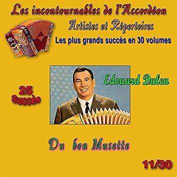 Les incontournables de l'accordéon, vol. 11 (Du bon musette) [25 succès]