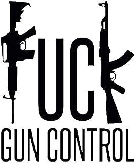Fuck Gun Control AR15 Assault Rifle Gun Rifle Vinyl Decal Sticker (Black)
