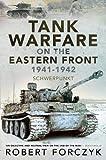 Tank Warfare on the Eastern Front, 1941-1942 - Schwerpunkt