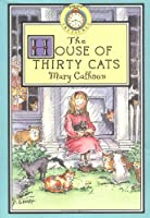 Lost Treasures: The House of Thirty Cats - Book #7 (Lost Treasures, 7)