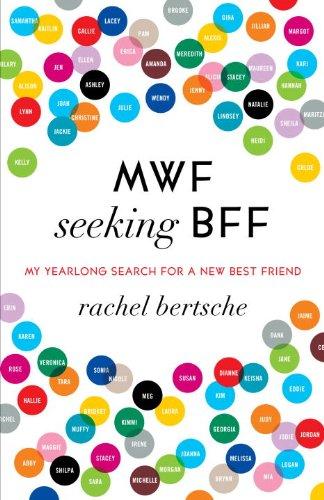 MWF Seeking BFF: My Yearlong Search for a New Best Friend (English Edition)
