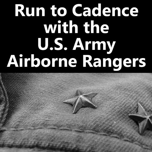 Run to Cadence with the U.S. Army Airborne Rangers