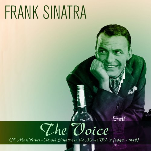 The Voice: Ol' Man River - Frank Sinatra in the Movie, Vol. 2