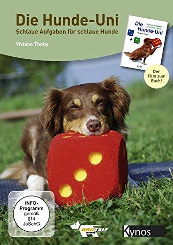 Die Hunde-Uni Schlaue Aufgaben für schlaue Hunde: Der Film zum Buch