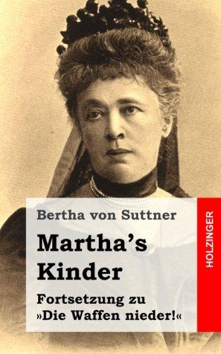 Martha's Kinder: Fortsetzung zu »Die Waffen nieder!«