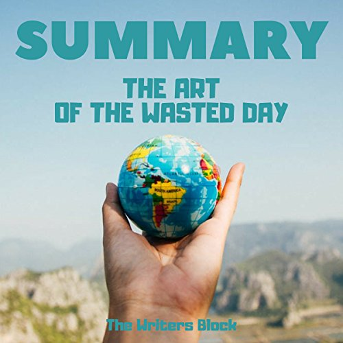 Summary: The Art of the Wasted Day audiobook cover art