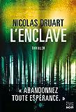 L'Enclave: Une nouvelle voix qui va compter dans le paysage du thriller français !