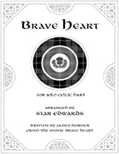 Brave Heart for Solo Celtic Harp by Star Edwards (2011-08-02)