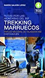 Trekking Marruecos. Rutas por las montañas del Rif. Parque Nacional de Talassemtane Chefchaouen (Guias Trekking)