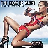 The Edge Of Glory - Best Of Dance Music