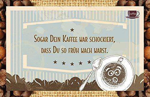 Sogar Dein Kaffee war schockiert, dass Du so früh wach warst.: Kaffeekarte