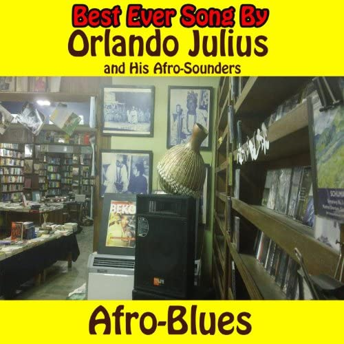 Orlando Julius & His Afro-Sounders