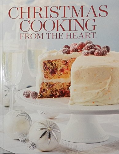 Christmas Cooking From the Heart Volume 16
