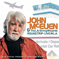 Round Trip: Live in L.A. by John McEuen & the L.A. String Wizards