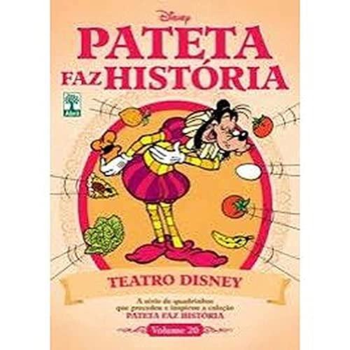 Pateta Faz História volume 20 - Teatro Disney