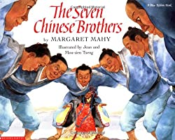 The Seven Chinese Brothers by Margaret Mahy, illustrated by Jean and Mou-sien Tseng