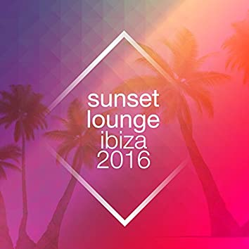Sunset Lounge Ibiza 2016