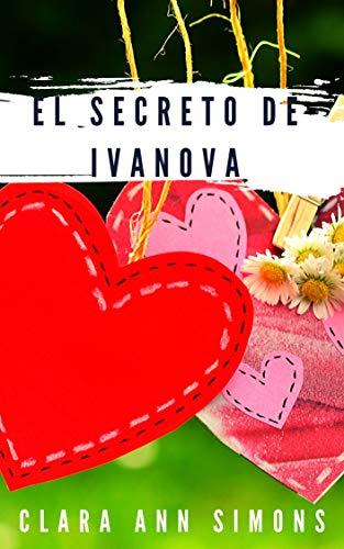 El Secreto de Ivanova: Novela romántica erótica eBook: Simons ...