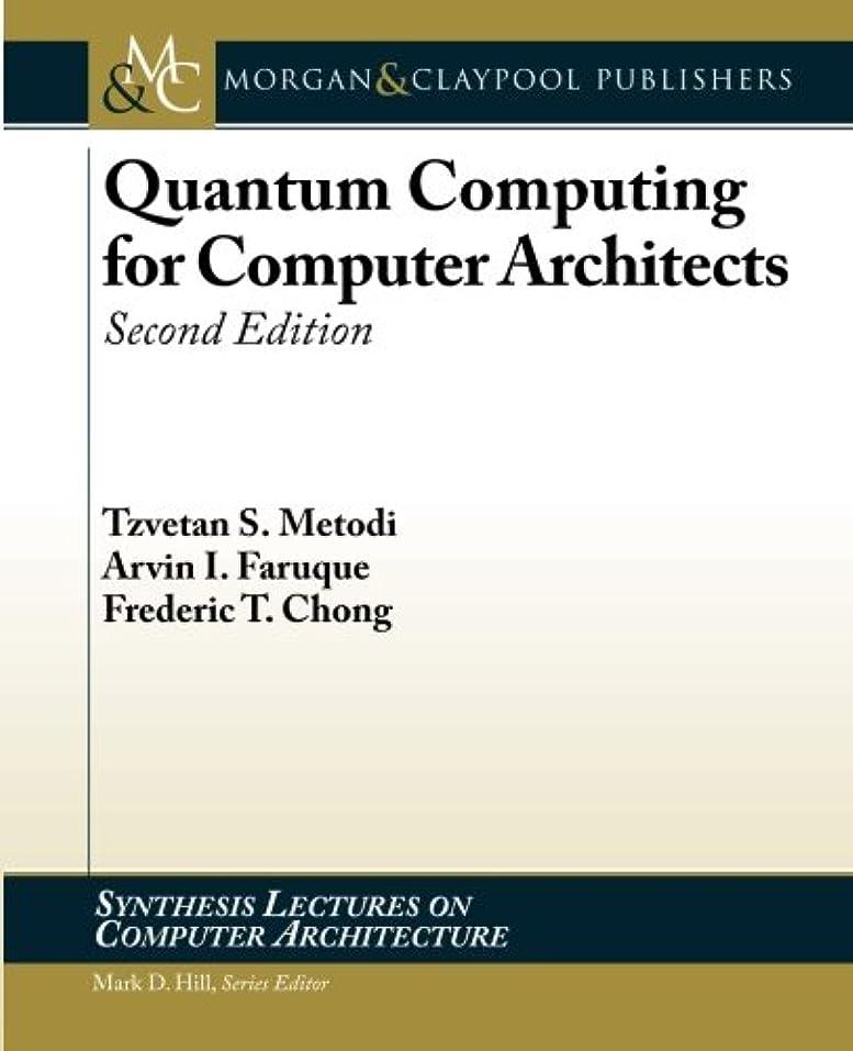 つかまえるヒント兄弟愛Quantum Computing for Computer Architects (Synthesis Lectures on Computer Architecture)