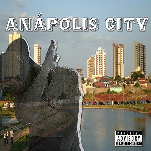 Anápolis City [Explicit]