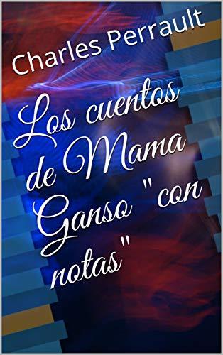 Los cuentos de Mama Ganso