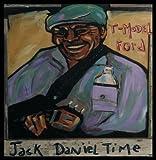Songtexte von T-Model Ford - Jack Daniel Time