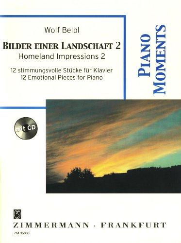 Bilder einer Landschaft 2: 12 stimmungsvolle Stücke. Klavier. Ausgabe mit CD. (Piano Moments)