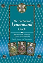 The Enchanted Lenormand Oracle: 39 Cards for Revealing Your True Self and Your Destiny by Caitlin Matthews (2013-11-05)