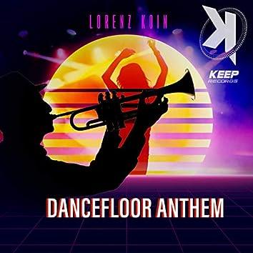 Dancefloor Anthem