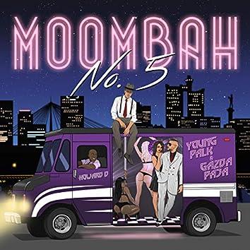 Moombah No. 5