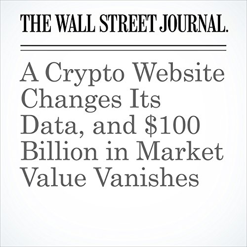 A Crypto Website Changes Its Data, and $100 Billion in Market Value Vanishes copertina
