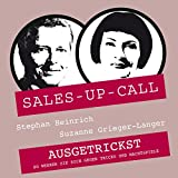 Ausgetrickst: Sales-up-Call