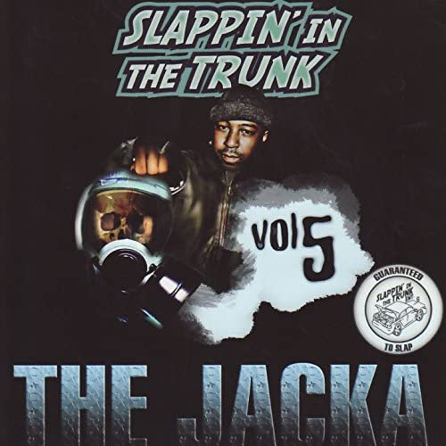 Slappin' In The Trunk Presents & The Jacka
